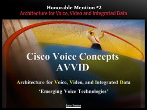 Honorable Mention #2 — Architecture for Voice, Video and Integrated Data