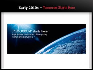 Early 2010s — Tomorrow Starts Here